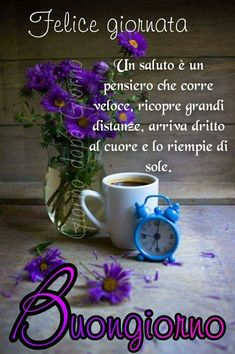Buongiorno COMMUNITY Good Morning Coffee, Good Morning Gif, Italian Greetings, Italian Life, Italian Quotes, Joelle, Morning Greetings Quotes, Love Your Life, Good Mood