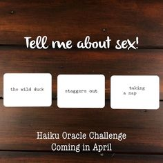 """I asked the Haiku Oracle to tell me about sex and got:  the wild duck//staggers out//taking a nap Lol  . JOIN ME IN APRIL!! In April I'm hosting the Haiku Oracle challenge. I hope you'll join me for some poetry  divination fun!! It will be a great way to celebrate National Poetry Month book   . HOW TO PARTICIPATE  Each day you'll use your #haikuoracle cards to create a poem based on the prompt for that day. There will be self-discovery prompts like """"What's your biggest dream?"""" Creative…"""