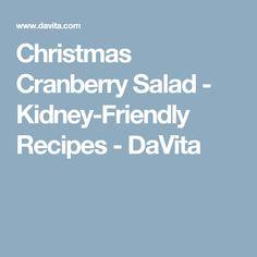 Christmas Cranberry Salad - Kidney-Friendly Recipes - DaVita