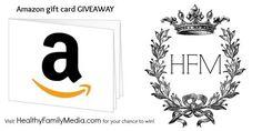 Amazon.com gift card giveaway - Healthy Family Media HealthyFamilyMedia.com