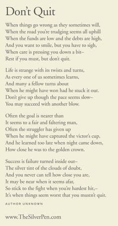 Citations Réussite & Succes: Don't Quit – Inspiring Poems Now Quotes, Great Quotes, Quotes To Live By, Motivational Quotes, Life Quotes, Inspirational Quotes, Rough Day Quotes, Life Poems, Poems About Life
