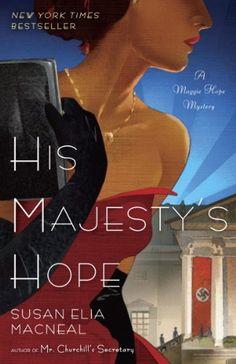 His Majesty's Hope by Susan Elia MacNeal.  Read a review at http://readinginthegarden.blogspot.com/2016/01/his-majestys-hope-by-susan-elia-macneal.html