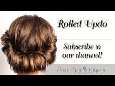 How To: Rolled Updo | Pretty Hair is Fun