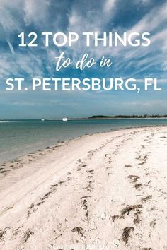 Beach Trip Discover 12 Awesome Things To Do In St. Petersburg Florida Here are 12 of the best things to do in St. Petersburg Florida including a beach guide historic sights and even restaurant recommendations. Florida Vacation Spots, Florida Travel, Florida Beaches, Travel Usa, Trip To Florida, Clearwater Beach Florida, Travel Tips, Time Travel, Travel Guides