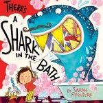 There's a Shark in the Bath by Sarah McIntyre | Story Snug