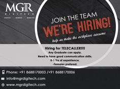 Urgent openings @ MGR DIGITECH !!! Front office executive Skills:  Any graduate,Females Preferred,  Good communication skills, flexible to handle calls,  updating the information to marketing department. Interested Candidates please Contact on following number/ mail us to the Email id mentioned below. Phone :+91-8688170003 Email-id: info@mgrdigitech.com Website :www.mgrdigitech.com #OpeningsMGRDIGITECH