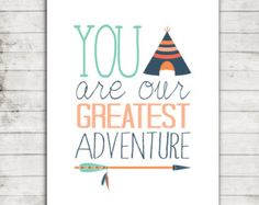 You are our Greatest Adventure- Printable Nursery Art for 8x10 Print Instant Download #087