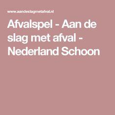 Afvalspel - Aan de slag met afval - Nederland Schoon