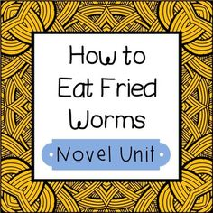 How to eat fried worms vocabulary and assessment bundle language how to eat fried worms novel unit interactive notebook and worksheet formats ccuart Choice Image