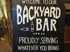 DIY Home Bar Decor Ideas – Personalized Home Bar Signs and Decor - Modern Backyard Signs, Patio Signs, Pool Signs, Backyard Bar, Outdoor Signs, Wedding Backyard, Outdoor Ideas, Backyard Ideas, Fence Signs