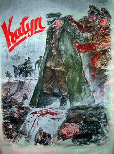 """Katyn Forest Massacre, Poland - Nazi Anti-Soviet - 1942 "" The Katyn massacre was a series of mass executions of Polish nationals by the Soviet Union in The number of victims is about Military Art, Military History, Historic Posters, Poland Ww2, Nazi Propaganda, Poster On, World War Two, Retro, Wwii"