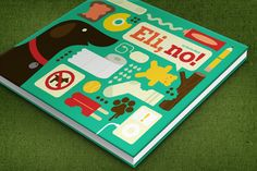 Eli, no! Children's Book Illustration by Eight Hour Day