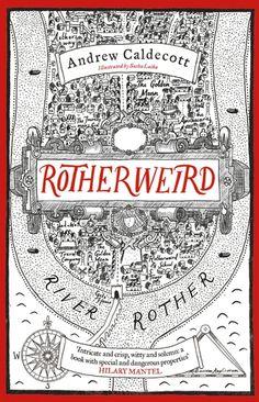 Rotherweird. Loved the book; didn't like the illustrations.