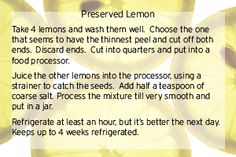 Make your own preserved lemon. 5  min prep. 1 hour wait. done!