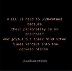 Leo , zodiac -My energy and joyfulness has waned, gone to much into the dark. I long to get back to the old me. Leo Virgo Cusp, Leo Horoscope, Astrology Leo, Horoscopes, Leo Zodiac Facts, My Zodiac Sign, Leo Quotes, Zodiac Quotes, All About Leo