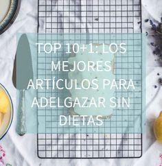Blog http://anamayo.es/los-mejores-articulos-para-adelgazar-sin-dietas/