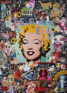 The Flowers of evil by POP Simbolism Marilyn Monroe Pop Art, Collage Artists, Collage Collage, Rock N Roll, Pop Art Wallpaper, Silk Art, Norma Jeane, Art Inspo, Printable Art