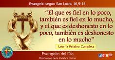 MISIONEROS DE LA PALABRA DIVINA: EVANGELIO - SAN LUCAS 16,9-15