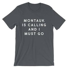 Montauk New York Shirt Family Vacation Shirt Trending Now Graphic Tee Typography Tumblr Shirt Travel Quote Unisex TShirt Girls Trip by 25VintagePlace