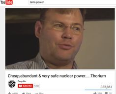 Thorium Nuclear Power- You Yube