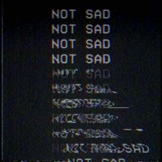 My emotions while listen to music❤❤ it blurrs them and just doesn't let me think of anything.it's just me and my music💕💕 Frases Tumblr, Ex Machina, Glitch Art, Vhs Glitch, Sad Girl, Vaporwave, Sad Quotes, Deep Thoughts, Aesthetic Wallpapers