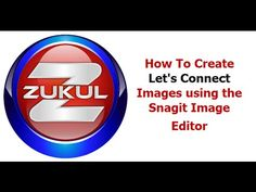 How To Create Lets Connect Images using the Snagit Image Editor