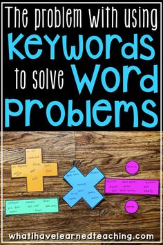 Why can't I teach students to use keywords to solve word problems? Find out why this practice is outdate and doesn't prepare our students for success. Math For Kids, Fun Math, Math Activities, Math Resources, Teaching Math, Teaching Ideas, Math Problem Solving, Cultura General, Math Words