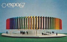 Pictured is The Kaleidoscope Pavilion at Expo '67 - Montreal, Quebec, Canada