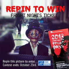 Fright Nights Repin to WIN Contest - Repin this picture to enter for a chance to win a  Fright Nights Ticket! #bcit #bcitsa #burnaby #vancouver #frightnights