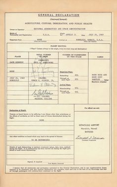 A copy of the U.S. Customs form filled out by Apollo 11 astronauts Neil Armstrong, Buzz Aldrin and Michael Collins after their return to Earth on July 24, 1969. Back from the Moon, Apollo Astronauts Had to Go Through Customs
