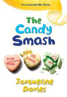 The Candy Smash (The Lemonade War Series #4)