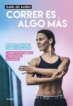 FEBRER-2018. Isabel Del Barrio. Correr es algo más. 796.4 COR.