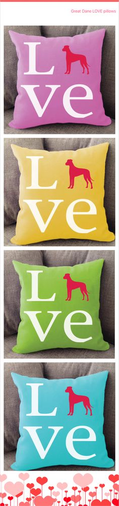 Great Dane LOVE pillows. Offered in multiple colors and 50+ dog breeds. Cover is machine washable and Made in USA.