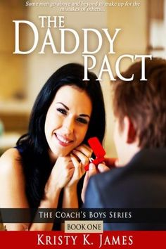 The Daddy Pact (Book 1 in the Coach's Boys series)