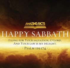 Enjoy and freely share these beautiful and inspiring Scripture pictures to welcome and enliven your Sabbath day! Happy Sabbath Images, Happy Sabbath Quotes, Sabbath Day Holy, Sabbath Rest, Psalm 119, Psalms, Seventh Day Adventist, Longing For You, Scripture Pictures
