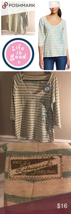 Life is Good Top Life is Good teal and oatmeal striped top with 3/4 length sleeve, made 100% organic cotton, the beautiful butterfly tree print compliments this extra soft top! NWT no trades Life is Good Tops Tees - Long Sleeve