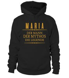 "# MARIA-Der-Mann-Die-Legende .  MARIA-Der-Mann-Die-Legende Not Available In Stores - Limited Time Offer Available in Hoodie, T-shirt & Long Sleeve!  HOW TO ORDER?  1. Select style and color  2. Click """"Buy It Now""""  3. Select size and quantity  4. Enter shipping and billing information  5. Done!  TIP: SHARE it with your friends, order together and save money on shipping."