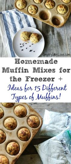 These easy muffin mixes for the freezer mean quick homemade baked goods on busy…
