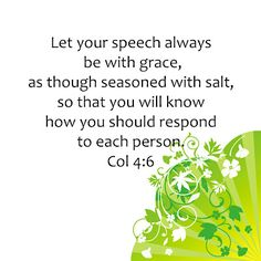 Col. 4:6