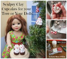 Karen Mom of Three's Craft Blog: Sculpey Clay Tiny Ornament Blog Hop- Christmas Cupcakes That Double As Doll Treats!