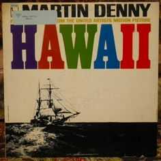 "Martin Denny. ""Hawaii."" -Los Angeles, Calif., Liberty Records LRP-3488, stereo, no date. Exotica record."