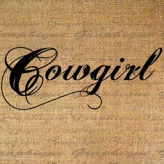 "want this as a tat but as ""cowgirl up"" ..dont know where to put it."