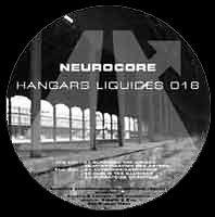 Neurocore - Hangars Liquides 018 (2004)