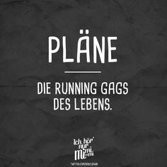 The running gags of life Visual Statements® plans. The running gags of life. Sayings / Quotes / Quotes / Ichhörnurmimimi / witty / funny / sarcasm / friendship / relationship / irony Running Gag, Running Quotes, Running Motivation, Running Workouts, Faith Quotes, True Quotes, Motivational Quotes, Funny Quotes, Inspirational Quotes