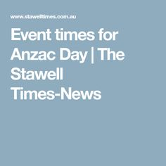 Event times for Anzac Day | The Stawell Times-News