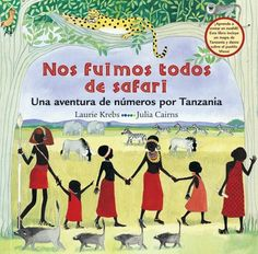 Spanish story for kids - Activity ideas for Nos fuimos todos de safari from Barefoot Books http://www.spanishplayground.net/spanish-stories-for-kids-nos-fuimos-todos-de-safari/