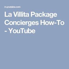 La Villita Package Concierges How-To - YouTube