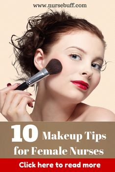 This is a compilation of the ten most essential make-up tips every female nurse should know. #Nursing #Makeup #Tips