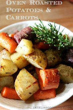 Oven Roasted Potatoes & Carrots! YUM!