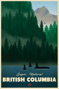 British Columbia Travel Poster by littlestboho on Etsy www.c… – North America travel - Travel Destinations British Columbia, Columbia Travel, Vintage Nature Photography, Landscape Photography, Travel Photography, National Park Posters, National Parks, Poster Graphics, Poster Ads